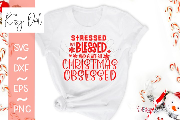 Christmas Obsessed SVG | Christmas SVG