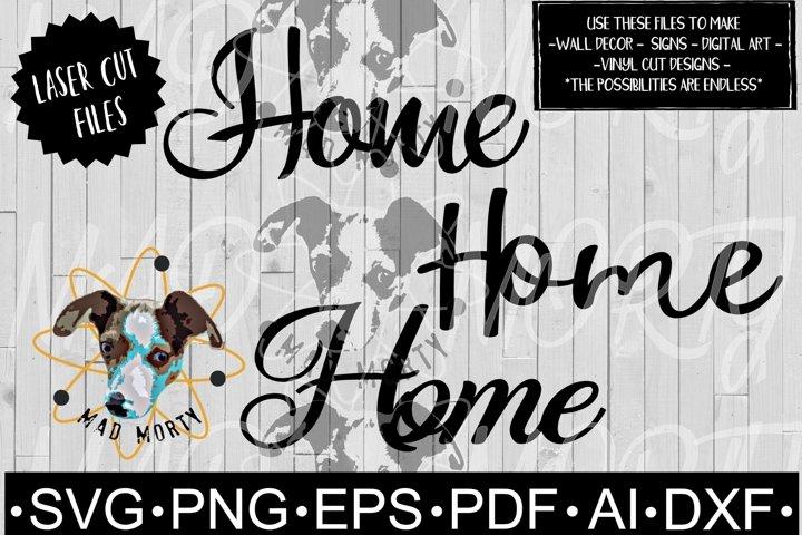 Home SVG & Laser Ready Cut File