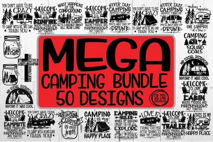 MEGA Camping Bundle - 50 Designs - SVG PNG EPS DXF