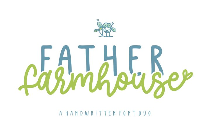 Father Farmhouse - A Handwritten Font Duo
