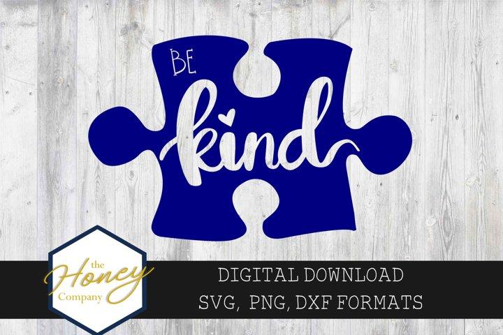 Be Kind SVG PNG DXF Hand Lettered Austism Awareness Puzzle