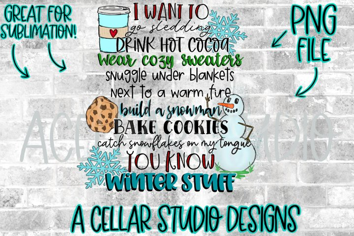 I want to,wear sweaters,bake cookies,Winter Stuff,PNG File
