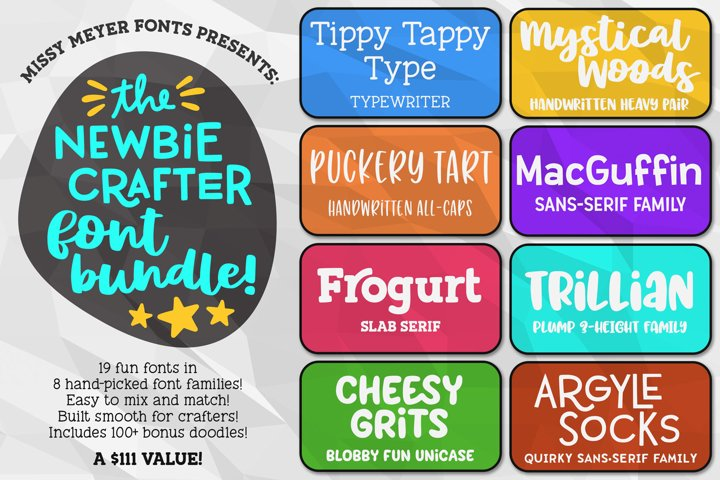 The Newbie Crafter Font Bundle - 8 fun & smooth families!