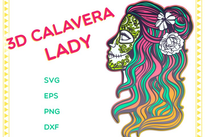 3D Sugar Skull | Calavera Lady - SVG cut files
