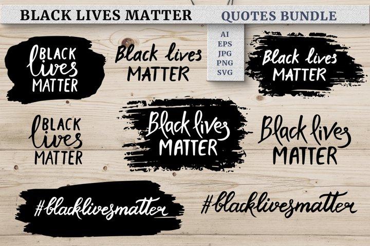 BLACK LIVES MATTER Quotes Bundle