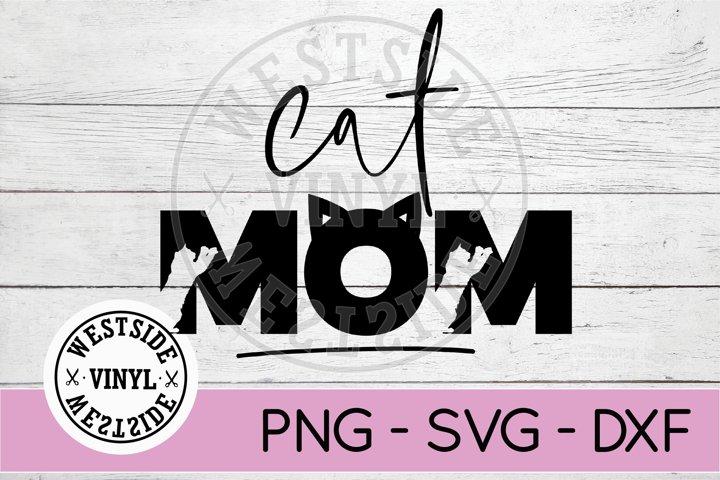 CAT MOM SVG - CATS SVG CUT FILES - CAT MAMA SVG FILE