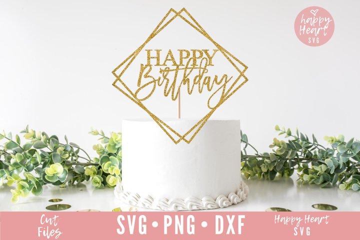Happy Birthday Cake Topper SVG - Cake Topper SVG