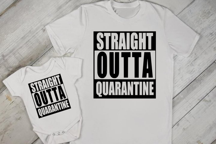 Straight Outta Quarantine SVG DXF PNG JPEG