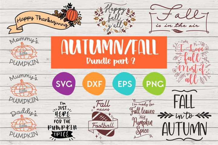 Fall and Autumn SVG Bundle Part 2  SVG Quote designs