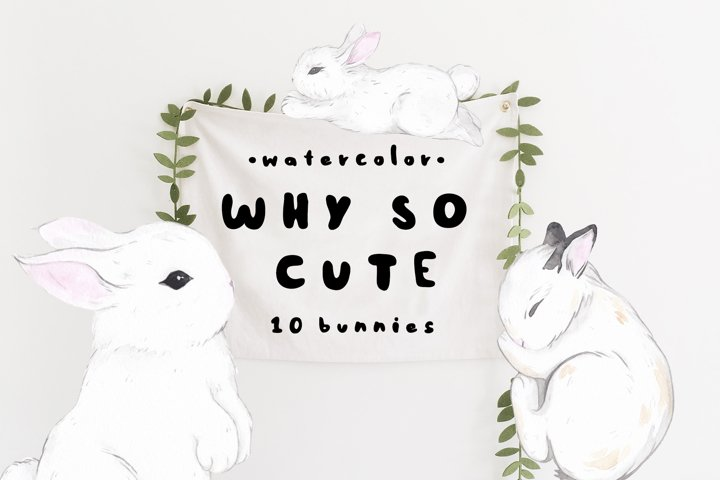 WHY SO CUTE 10 Easter watercolor bunnies