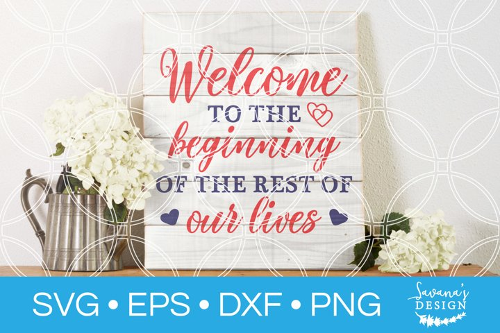 Welcome Wedding SVG Marriage SVG Wedding Decor SVG Ceremony