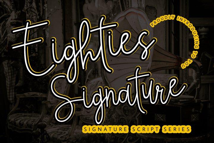 Eighties Signature