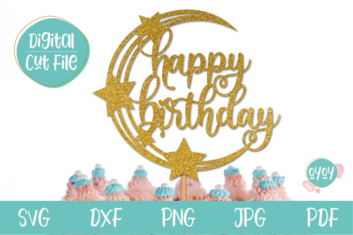 Happy Birthday Cake Topper SVG with Stars and Moon