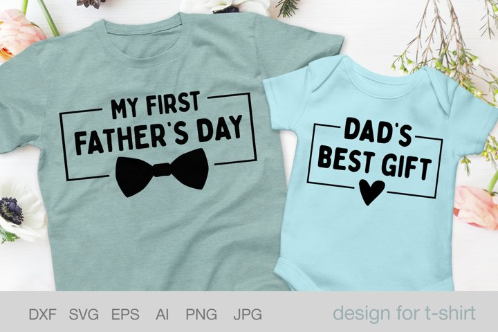 My first father day svg,