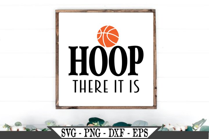 Hoop There It Is Basketball SVG