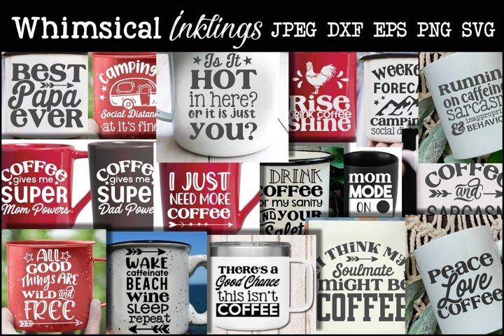 Super Coffee Bundle-16 Designs- Svg Set