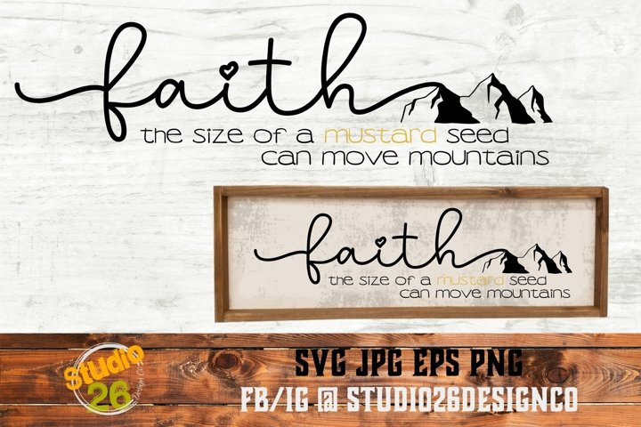 Faith of a Mustard Seed- SVG PNG EPS