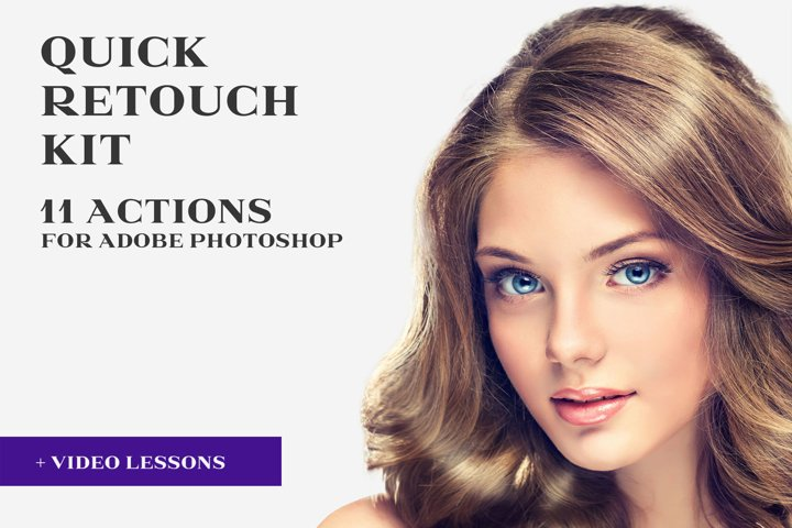 Quick Retouch Kit for Adobe Photoshop for Beginner