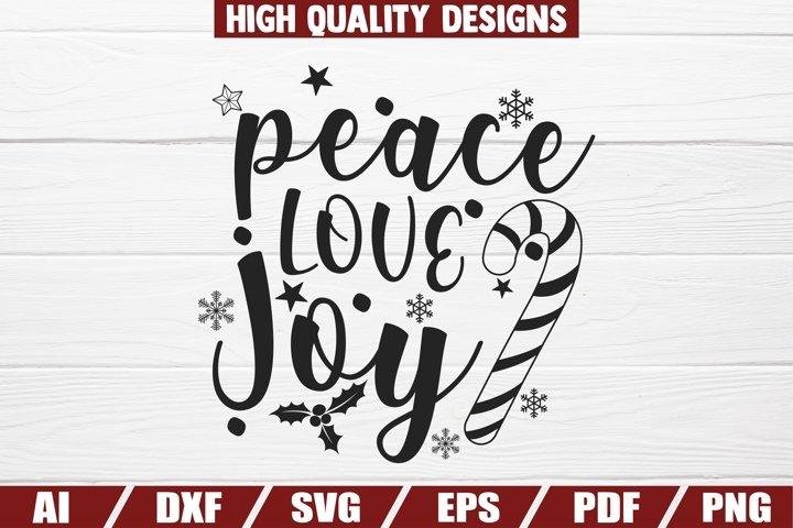 Peace, Love, Joy SVG - Christmas - sayings - quotes - decor