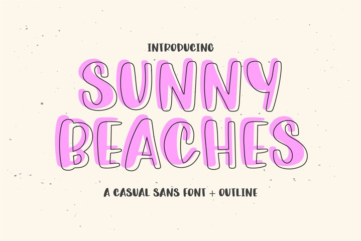 SUNNY BEACHES Sans and Outline Font Duo