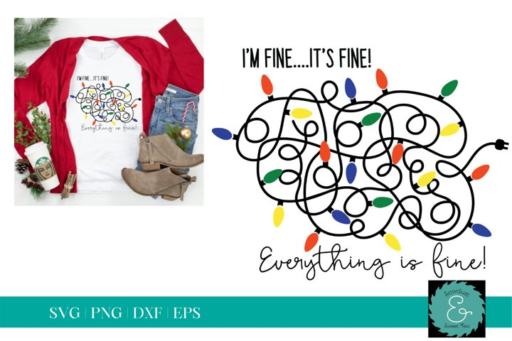Its Fine, Everything is Fine SVG, Tangled Lights SVG