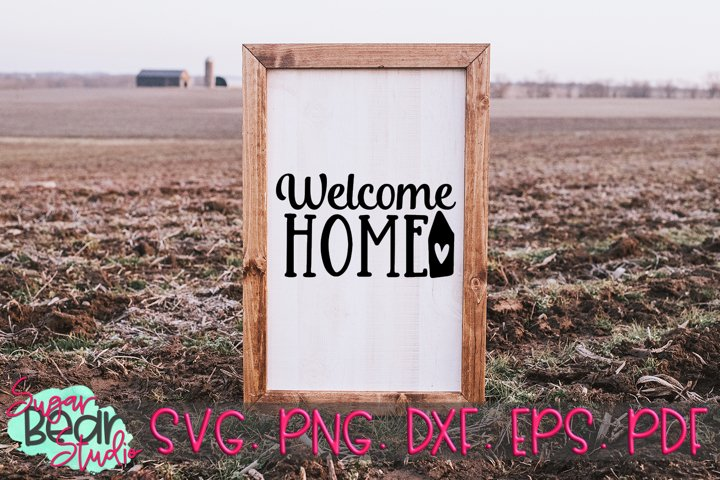 Welcome Home - A Quote SVG