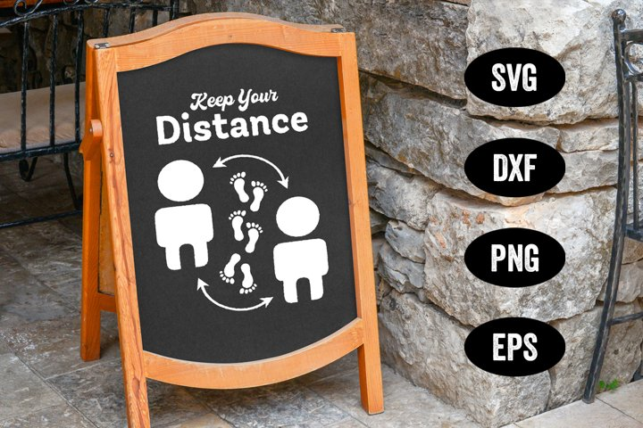 Social Distancing SVG, Keep Your Distance, 6 Feet Apart Sign