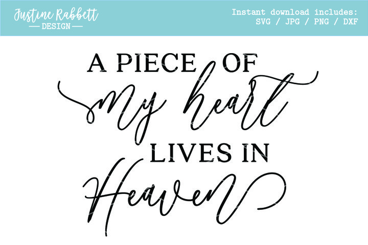 A piece of my heart lives in Heaven - Sympathy & Loss