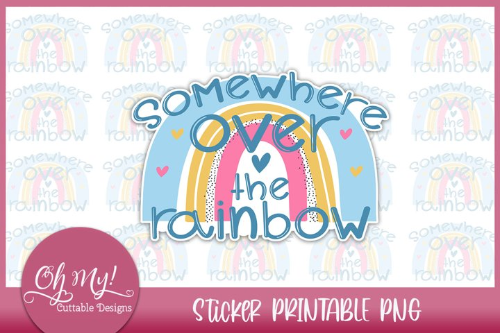 Somewhere Over The Rainbow Sticker Printable PNG