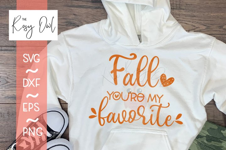 Fall youre my Favorite SVG | Autumn SVG