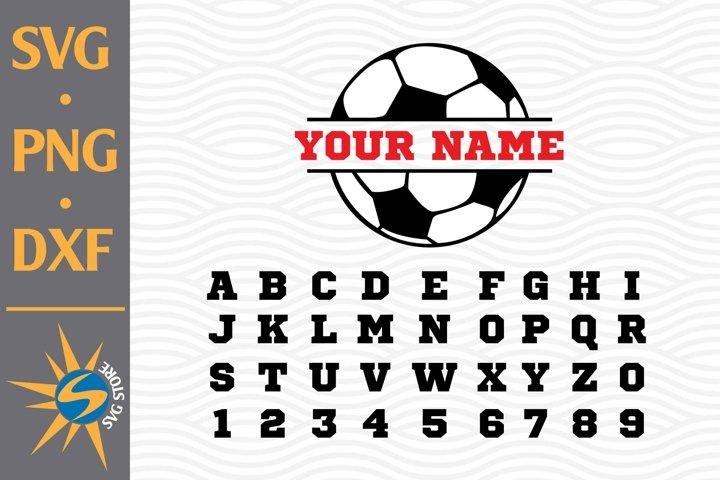 Split Soccer SVG, PNG, DXF Digital Files Include