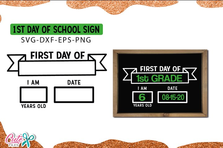 First Day of School Sign Template SVG cut file