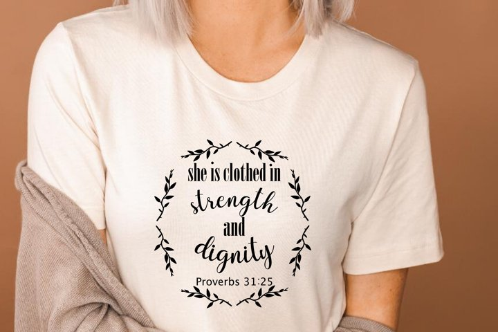 She is clothed in dignity and strength svg cut png jpeg