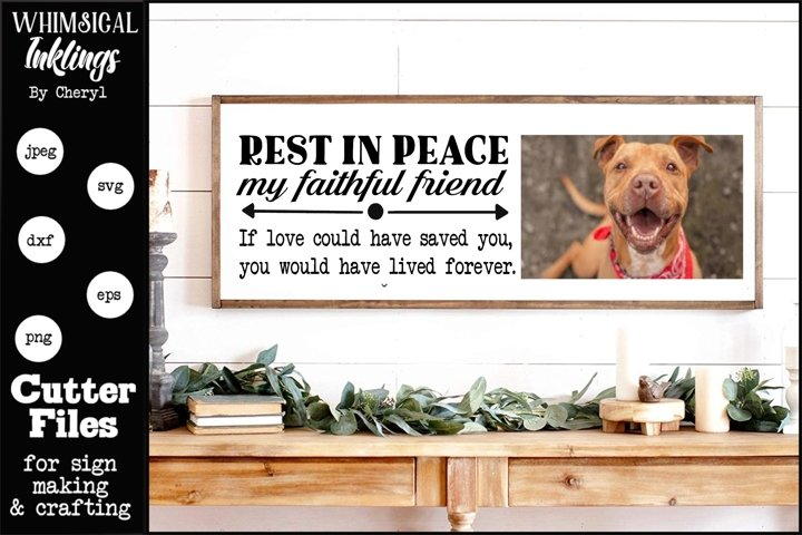 Faithful Friend- Dog Memorial SVG