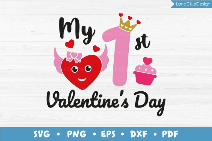 My 1st Valentines Day SVG, First Valentines Day, 1st Holiday