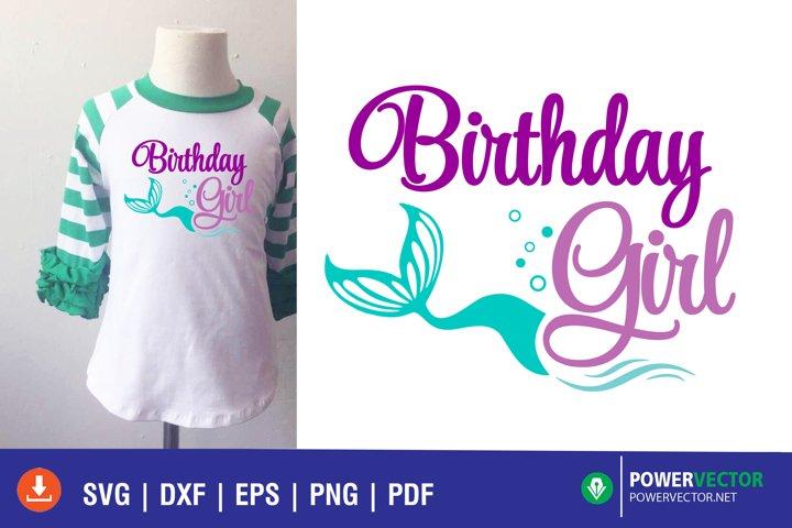Mermaid Birthday Girl Shirt SVG