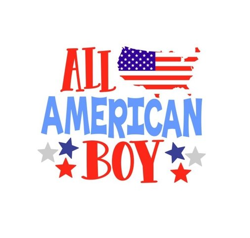 4th of July SVG, All American Boy, freedom svg, 4th of July shirt, patriotic cut file, svg file SVG, eps, dxf, png, jpeg