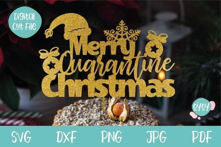 Merry Quarantine Christmas SVG | Cake Topper SVG