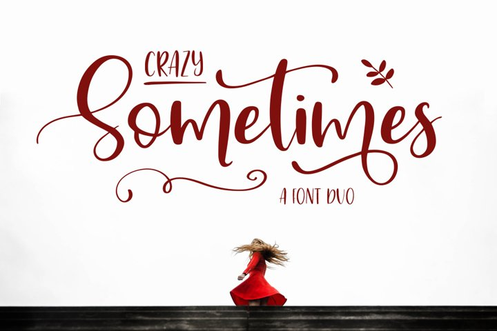 Crazy Sometimes Font Duo