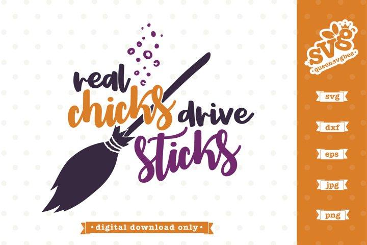 Halloween SVG file | Real Chicks Drive Sticks SVG design