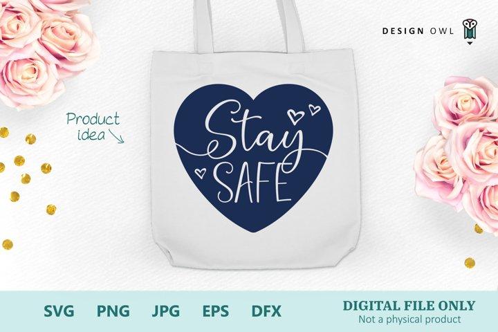 Stay Safe - SVG file