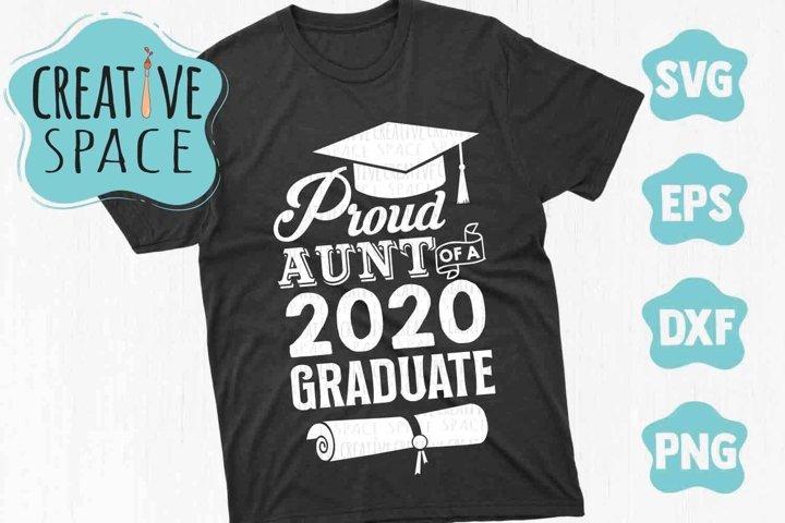 Proud Aunt Of A 2020 Graduate Shirt SVG
