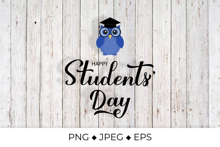 Students Day calligraphy hand lettering. Cute cartoon owl