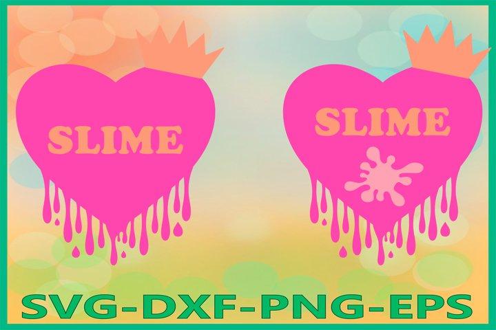 Slime Queen Svg, Slime Heart SVG, Birthday Clipart, Heart