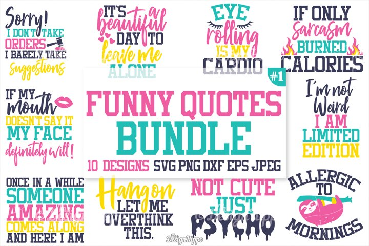 Funny Quotes SVG Bundle, Funny T-Shirt Quotes, SVG, PNG, DXF