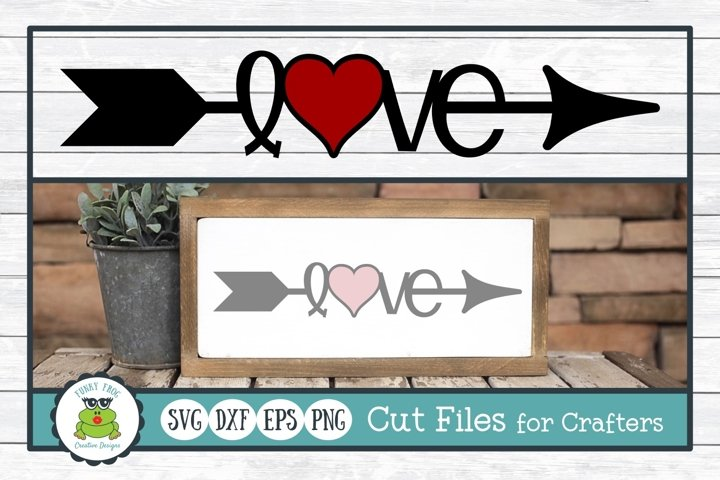 Love Arrow SVG, Valentine Cut File for Crafters