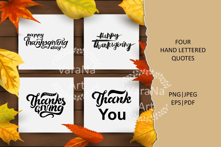 Happy Thanksgiving day hand lettered quotes. PNG JPG EPS PDF