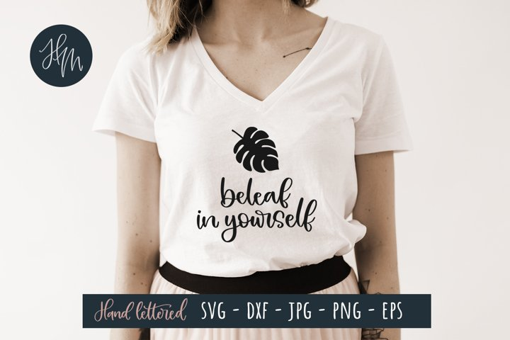 Beleaf in yourself SVG cut file