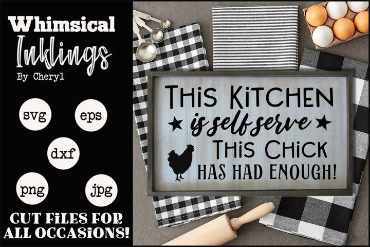 This Kitchen Is Self Serve SVG