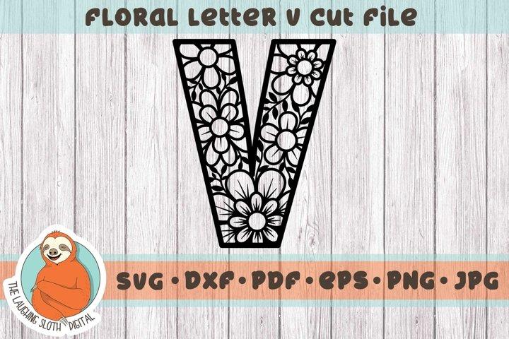 Flower Filled Letter V SVG - Floral Letter Cut File